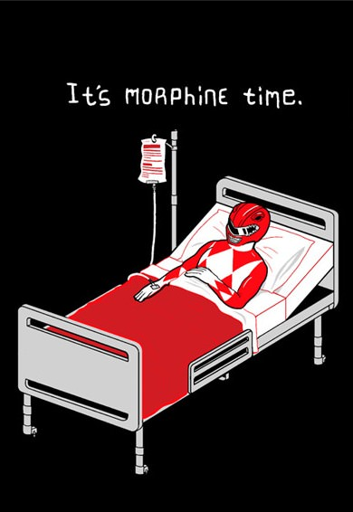 crippledbrat:  Morphine!  Why yes…  I think it is about that time.