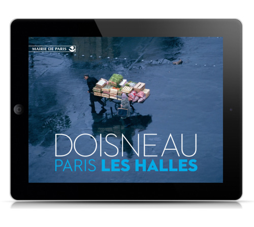"We are proud to announce our first client release in the AppStore, Doisneau ""Paris Les Halles"" iPad app :)"