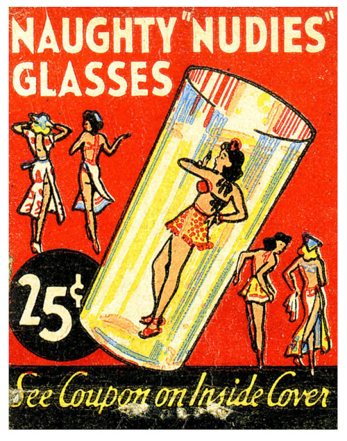 Vintage ad design, via hoodoothatvoodoo:  Naughty 'Nudies' Glasses