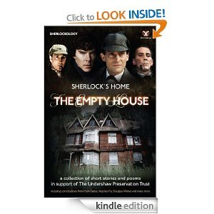 Sherlock's Home: The Empty House available now on Kindle UK and Kindle US!The printed editions are shipping soon too - You can order your own copy of the book from: AMAZON (UK) AMAZON (US) and THE BOOK DEPOSITORY (World Wide).The date of the High Court Judicial Review*, and will also be given out on the day. To keep up with all the latest news on the progress of Save Undershaw please visit: www.saveundershaw.com*If the Review outcome is in the Trust's favour, royalties from the sale of this book will go directly towards the renovation costs of the building. Should the unthinkable happen and it does not, the money will contribute to preserving the memory of Undershaw by documenting the building.