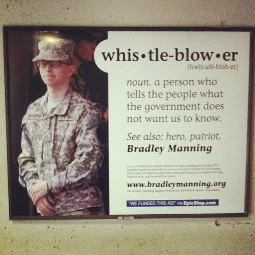 Spotted in DC today: An ad sponsoring Bradley Manning's fight for freedom. It was paid for via EpicStep, which appears to be a Kickstarter for nonprofit advertising campaigns. Here's the successful entry for this ad.