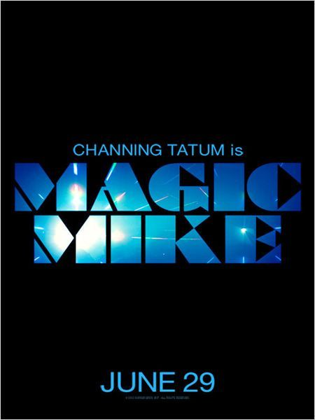 MAGIC MIKE Poster II