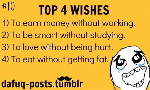 the-absolute-best-posts:  top 4 wishes    Follow this blog, you will love it on your dashboard