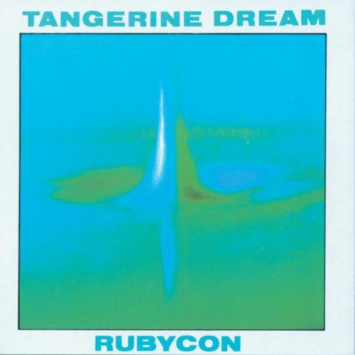 LONG PLAYER OF THE DAY: Tangerine Dream, 'Rubycon'