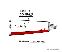 urhajos:  sensitive toothpaste (by gemma correll)