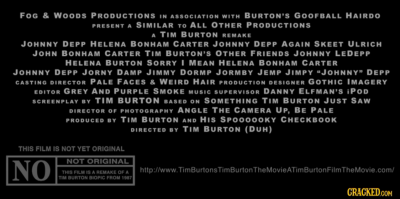 New video today is a trailer for Tim Burton's upcoming film Tim Burton's Tim Burton. Here are jokes from the last two seconds of said trailer.