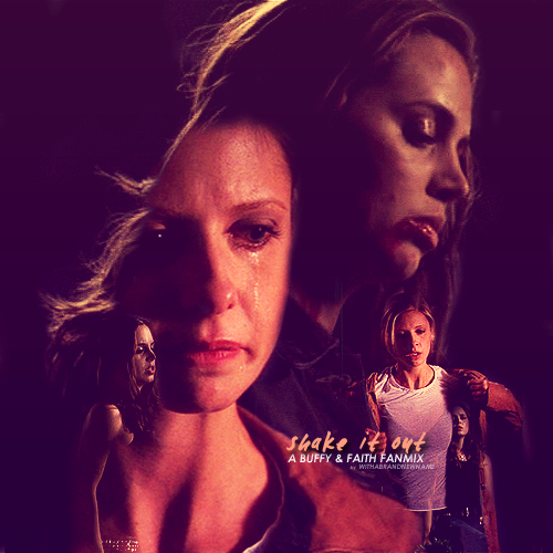 "Shake It Out: A Buffy & Faith Fanmix [LINK1] if you download at least like, enjoy ;] SHAKE IT OUT| Naya Rivera feat.Jenna Ushkovitz and Amber Riley ""regrets collect like old friends"" SAFE & SOUND