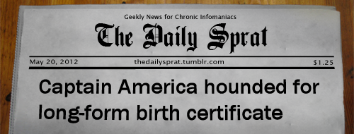 Captain America hounded for long-form birth certificate