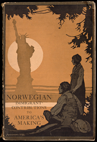 thesebooksareolderthanyou:  Harry Sundby-Hansen,  Norwegian Immigrant Contributions to America's Making,  New York 1921