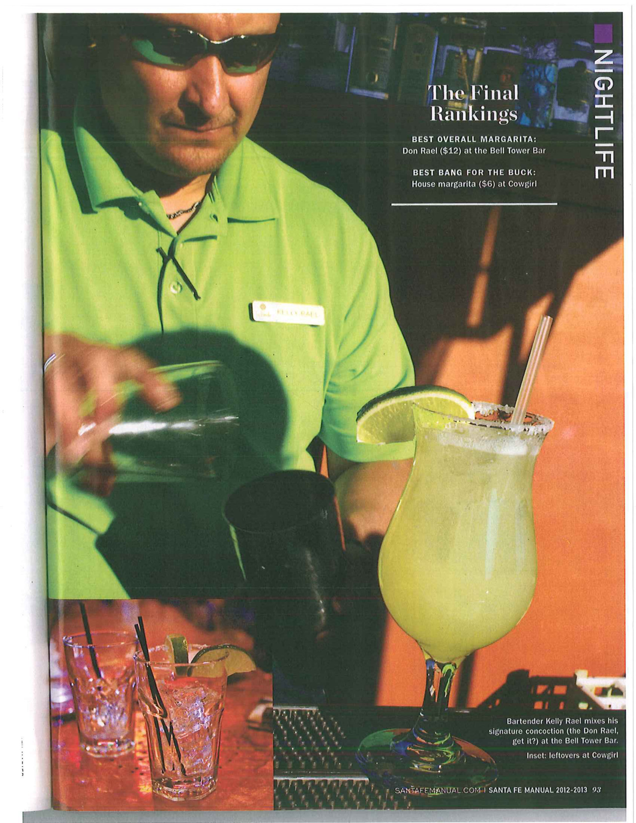 "The Santa Fe Reporter's Manual is out… and La Fonda's margarita has been named the best overall margarita in Santa Fe! Kick off your weekend at The Bell Tower Bar and try bartender Kelly Rael's ""Don Rael Margarita""!"