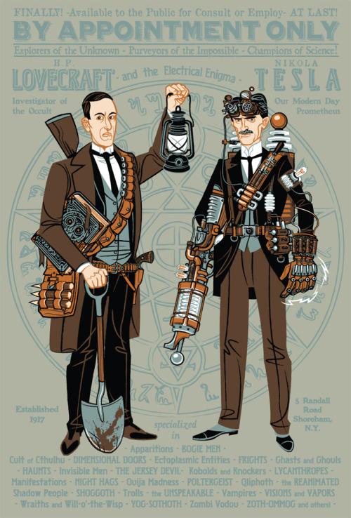 deantrippe:  heyoscarwilde:  H.P. Lovecraft and Nikola Tesla: Paranormal Investigators Illustration by Travis Pitts :: via zom-bot
