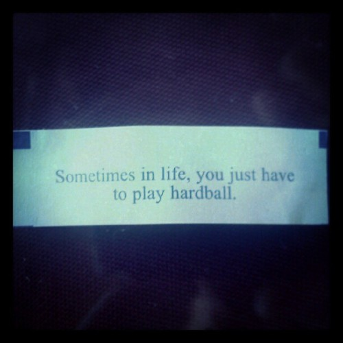 … in bed.  Let's play ball!  #fortune #advice #philosophy  (Taken with instagram)