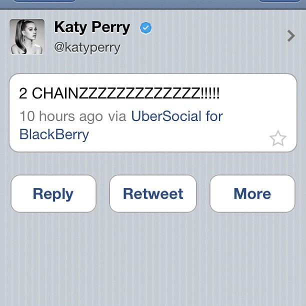 #katyperry #2chainz she knows (Taken with instagram)