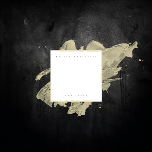Currently Listening: Moving Mountains - New Light EP