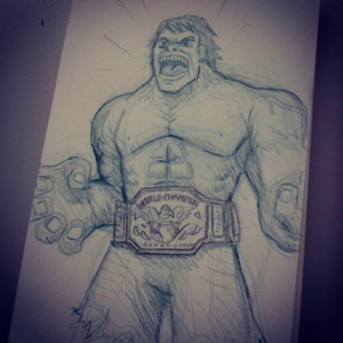 Incredible Hulk World Champ sketch. Follow me on Instagram: DOOMCMYK