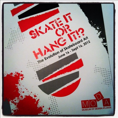 Skate it or Hang it. MODA. Atlanta. June 16th. (Taken with instagram)