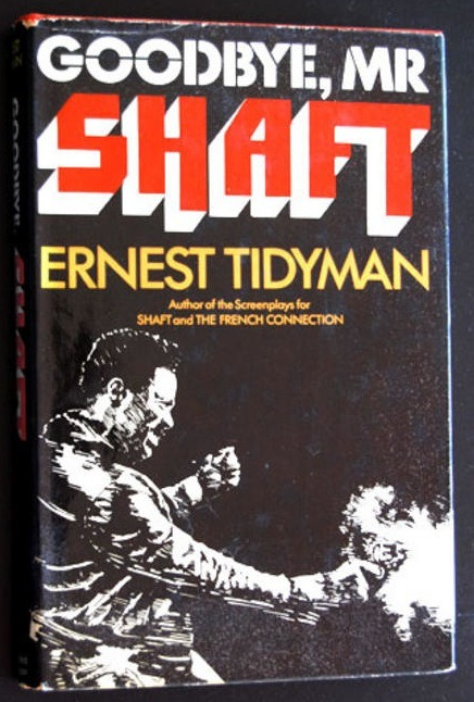 Goodbye, Mr. Shaft, book cover (1975)