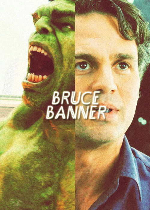 """That's my secret Cap, I'm always angry."" - Bruce Banner, The Avengers"