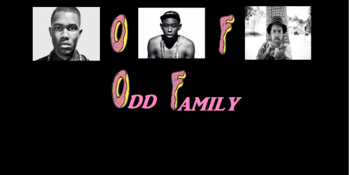 housenigga:  ok so I LOVE ODD FUTURE! I made this if this can get to Tyler or OF i promise a dollar for every reblog! IM COMPLETELY SERIOUS A DOLLAR FOR EVERY REBLOG IF THIS GETS TO OF! MESSAGE ME IF U DOUBTIN! OR SUPPORTIN!