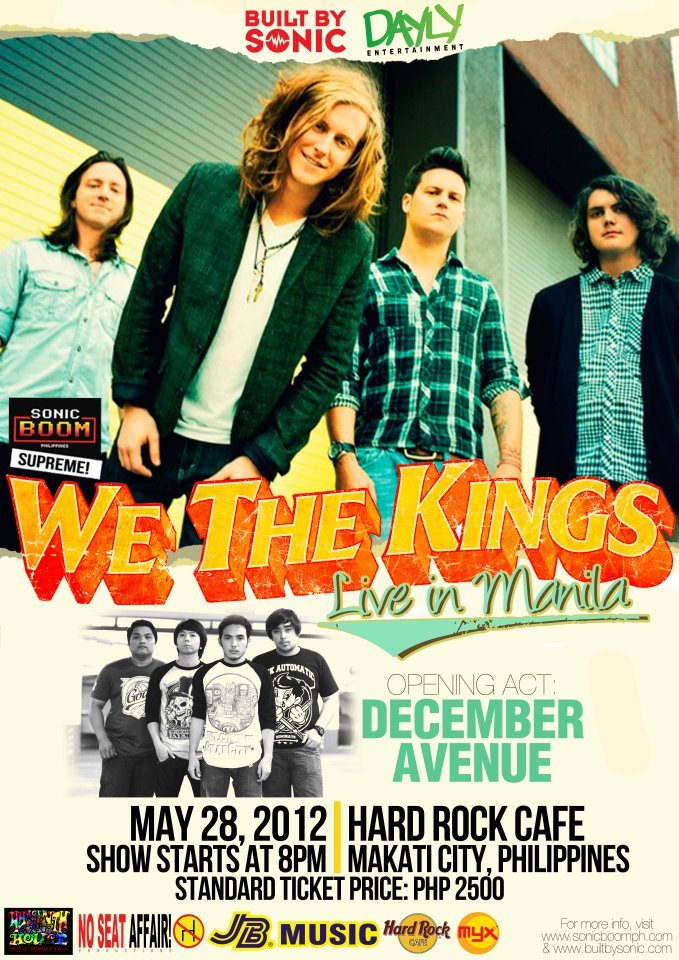 "Hey! Win tickets for you and for your best-friend for We The Kings Live in Manila concert to be held on May 28, 2012 at the famous, Hard Rock Cafe in Makati City!      Here's the mechanics to earn entries:      OPTION 1 - FACEBOOK:   -LIKE: https://www.facebook.com/manilaconcerts https://www.facebook.com/DaylyEntertainment and https://www.facebook.com/builtbysonic   -Upload this photo(poster above) on our wall (https://www.facebook.com/manilaconcerts)      -FORMAT for Caption(before you upload the photo):   ""Catch We The Kings Live in Manila on May 28! Thanks for the ticket contest: @Manila Concert Scene[OFFICIAL Fan Page] @Built By Sonic and @Dayly Entertainment http://manilaconcertscene.blogspot.com/""      -Then, tag your friends on your picture. Minimum: 15 friends   -You're post should appear on our Facebook walls.   -One person per entry only.       OPTION 2 - TWITTER:   -Share this on your Twitter:   ""It's @WeTheKings LIVE on May 28! Tweet to win 2 tix from @manilaconcerts, @builtbysonic and @dayly_ent #WTKinManila2012""   -Don't forget to include the photo above on your tweet. You may upload the photo and include that to your tweet entry.   -Tweet as many as you like.      Prize:   -One (1) lucky We The Kings fan will win TWO (2) regular tickets for the show to be held on May 28, 2012 at the Hard Rock Cafe.      Reminders:   * Only Philippine residents can join the contest   * You can do both options.   * Contest duration: May 20, 2012 to May 26, 2012(11pm), Philippine Time   * Announcement of winner will be on May 27, 2012 on our Facebook LIKE page(facebook.com/manilaconcerts) and on our Twitter(twitter.com/manilaconcerts) - 4pm (Philippine time).   * Winner will be selected via random selection.   * The winner will be notified on his/her via email, Facebook message or Twitter direct message and via text/call from the representative of Manila Concert Scene.      This ticket contest is brought to you by Manila Concert Scene, Built By Sonic and Dayly Entertainment."