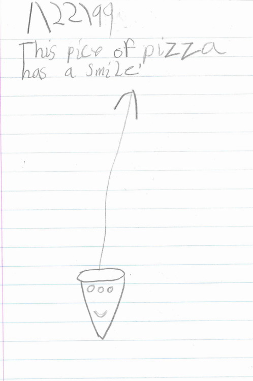 """Pizza Smile"" January 1999 (Age 7) Pencil A 'pice' of pizza? That must be a new, bigger portion size! All right!"