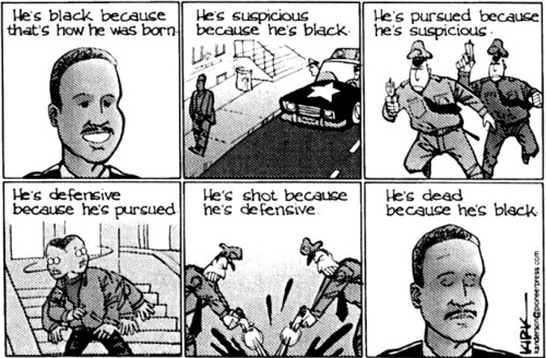 themindislimitless:   Aversive Racism and Police Violence. A cartoon by the sometimes controversial Kirk Anderson highlights the circular thinking that can lie behind race-based prejudice and violence. KIRK ANDERSON.   This keeps happening over, and over, and over.