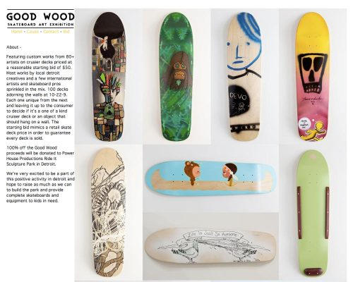 the Good Wood auction for the detroit sculpture garden DYI skatepark started today! some really great boards here for auction here for a good cause! if you like what you see make a bid! or repost this! here is a link to the website  http://www.goodwoodexhibit.com/
