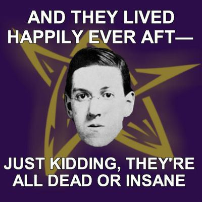 lemoncurryandspam:  silly Lovecraft
