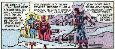 oldavengers:  Hawkeye was a littel sexist in the 60s…  Everyone was sexist in the original comics.