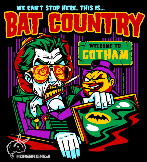 Bat Country! My most recent design! You like? Get it on RedBubble. Follow Harebrained on Facebook!