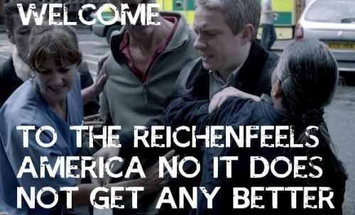 bakerstreetbabes:  holmeless-watson:  Reichenfeels  Welcome to the Reichenfeels America. #SherlockPBS