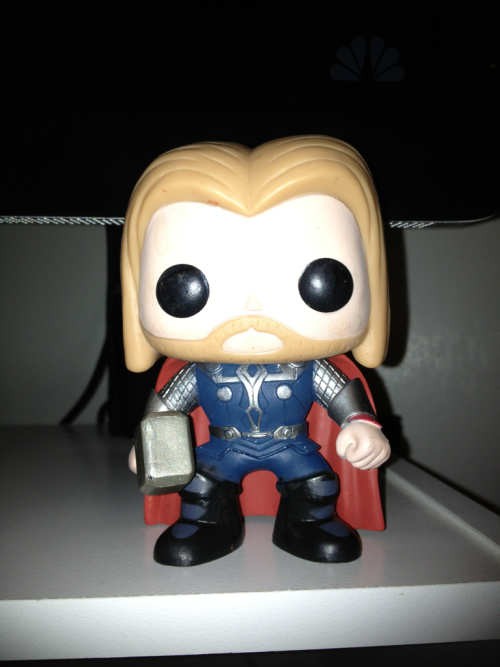 I broke my Thor bobblehead tonight but he is still adorable.