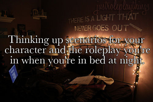 justroleplaythings:  *All the time.