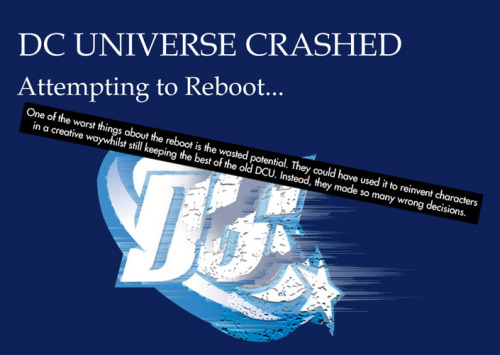 "dccomicconfessions:  ""One of the worst things about the reboot is the wasted potential. They could have used it to reinvent characters in a creative way whilst still keeping the best of the old DCU. Instead, they made so many wrong decisions."""