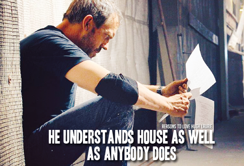 reasons-to-love-hugh-laurie:  Reason 142: He understands House as well as anybody does Read More