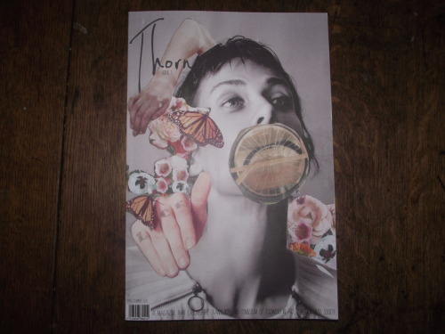 My 'Flowers' collage on the cover of thorn magazine!thornmagazine:  The magazine has arrived!!!