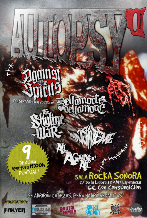 We are launching this music festival to present AUTOPSY CORP.If you are around come and party, it's gonna be sick! More news soon!