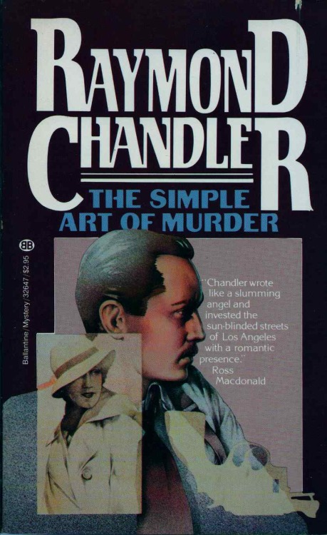 "THE SIMPLE ART OF MURDER contained four Chandler short stories: Spanish Blood; I'll Be Waiting, The King in Yellow; and Pearls Are a Nuisance. But this collection of shorts is probably best known for Chandler's essay in which he discusses all he knows about detective fiction. It's the essay in which Chandler wrote those famous words: ""But down these mean streets a man must go who is not himself mean, who is neither tarnished nor afraid."" The last three grafs of the essay are required reading for anyone who loves hard-boiled mysteries. Ballantine edition, 1972."