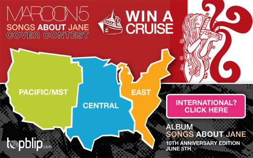 Win a Cruise for Two! Cover hit songs from Maroon 5's multi-platinum album 'Songs About Jane' and TopBlip.com will give you a cruise for two—travel included… Booyah!