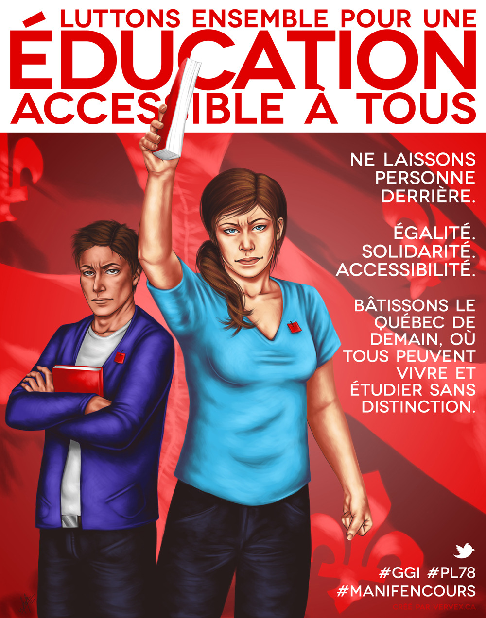 Luttons ensemble pour une éducation accessible à tousPolitically flavoured poster supporting the student strike in Québec against tuition increase. Click here to see it on DeviantART(link to printable version also available there)