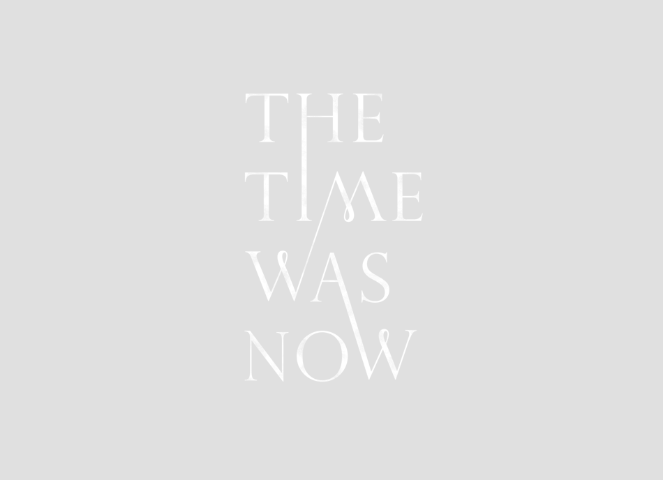 atavus:  The time was now
