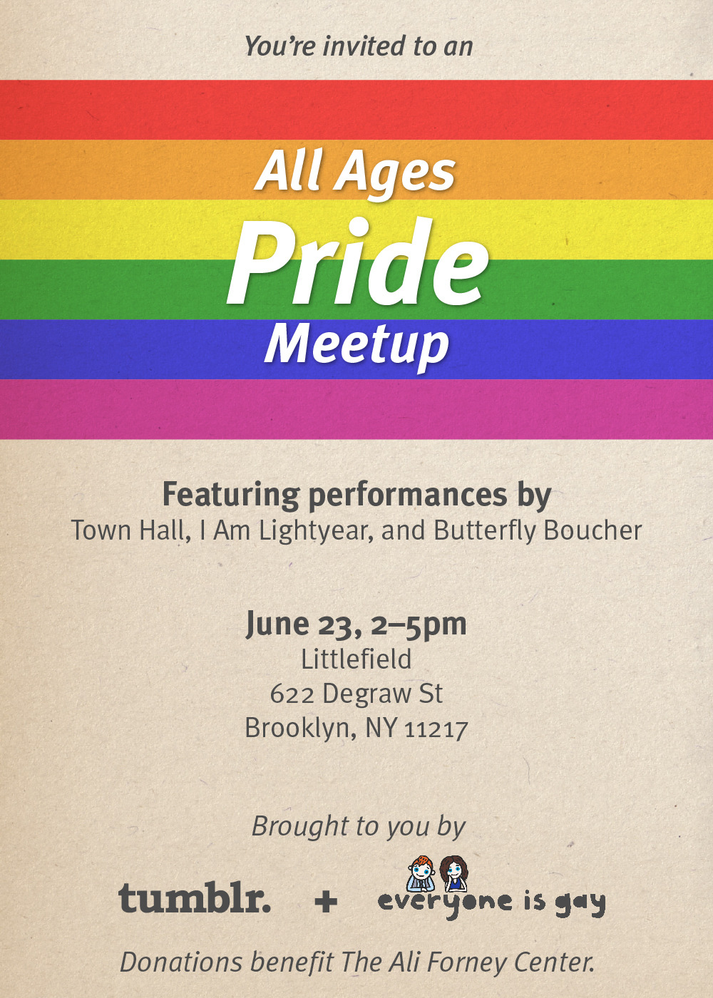 Tumblr and Everyone Is Gay is teaming up to host the only under 21 pride event in NYC. Come and meet your future boyfriend and girlfriend. <3 RSVP Here