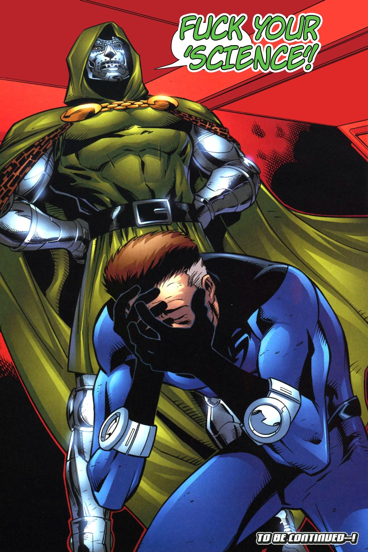 gyzym:  jeuxdeau:   #doctor doom is a reed richards hate blog