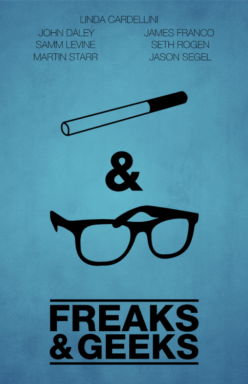 Freaks and Geeks by designbynickmorrison