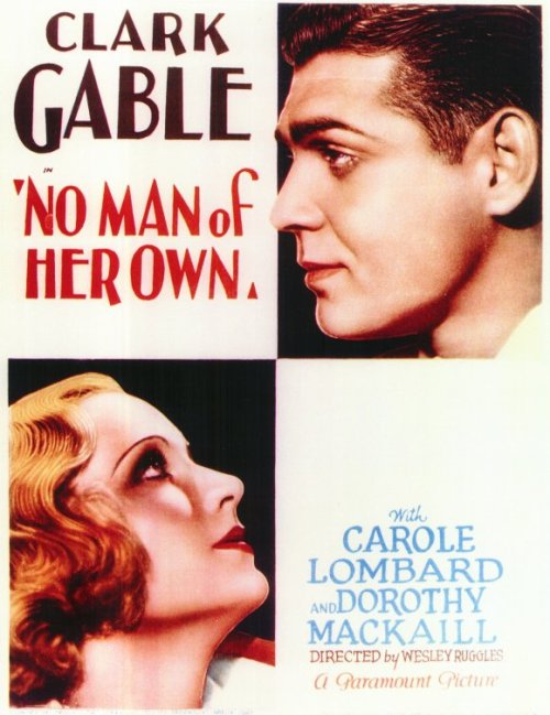 "itmaysoundsilly:  Tonight's classic film ""No Man of Her Own"" 1932, with beautiful Carole Lombard, Dorothy Mackaill, and Clark Gable. Romance/Drama/Comedy Monday May 21, 2012"