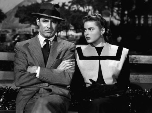 One can't get enough of Cary Grant and Ingrid Bergman.