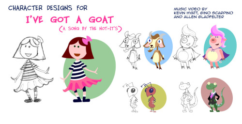 "Character designs for the I've Got a Goat video that Kevin Hyatt, Gino Scarpino and I worked on for the Seattle kindie-rock band ""The Not-It's"""