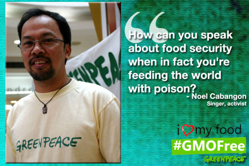 "Singer/songwriter and activist, Noel Cabangon, says ""NO"" to genetic engineering! He is one of the petitioners who filed writ of kalikasan asking the Supreme Court to stop GMO talong field trials in our country.Get informed. Get involved… because the Philippines is not a testing ground for GMOs! http://bit.ly/stopgmo"