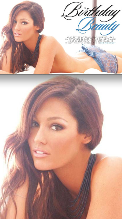 HAPPY BIRTHDAY ERIN MCNAUGHT - THIRTY & FLIRTY!! Image Source: Maxim