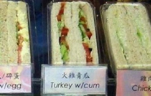 collegehumor:  Turkey with Cum Sandwich It's either that or jerk chicken.